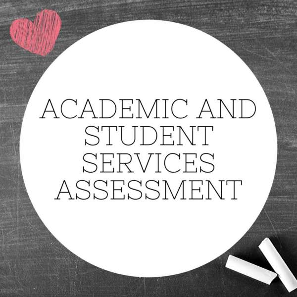Academic and Student Services Assessment