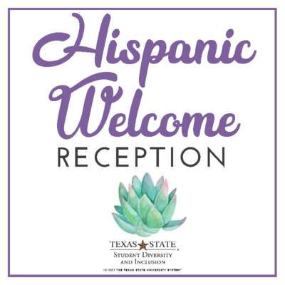 Hispanic Welcome Reception