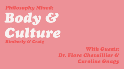 Philosophy Mixed 2: Body and Culture