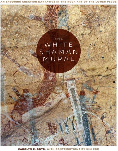 Carolyn Boyd - The White Shaman Mural, Texas State Applied Anthropology