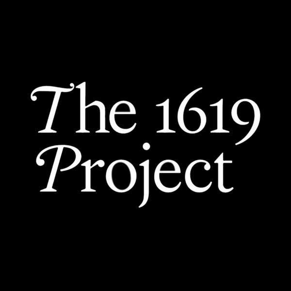 Exhibit | The 1619 Project
