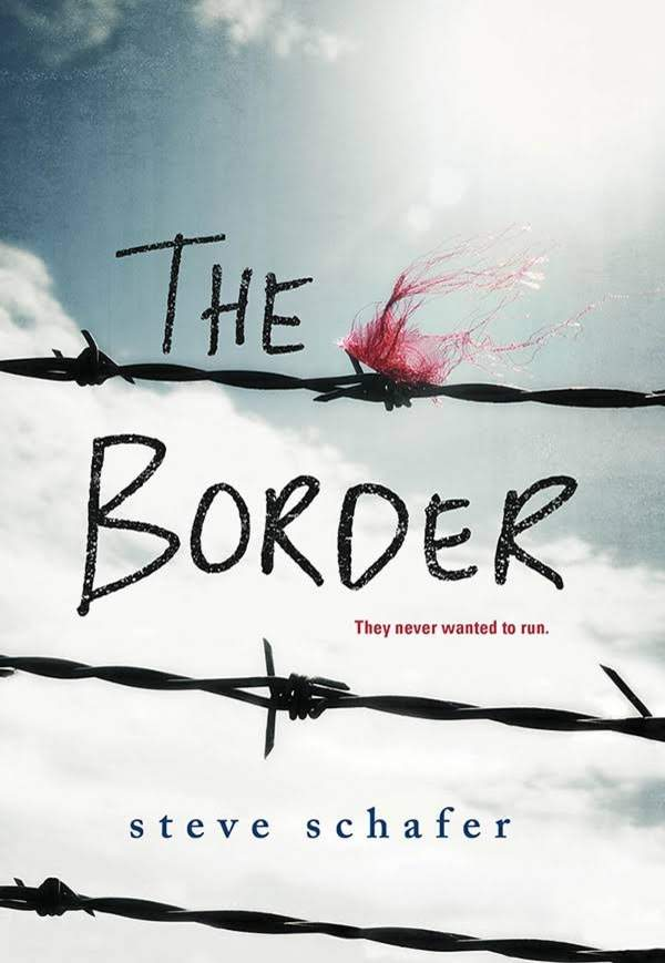 Steve Schafer, The Border