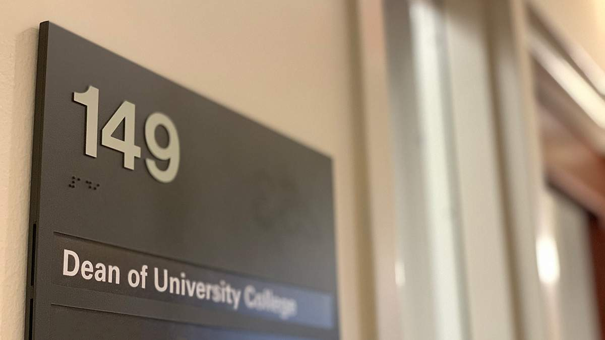 Sign: Dean of University College, Suite 149