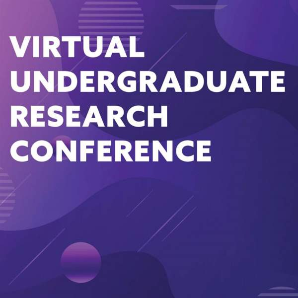 Virtual Undergraduate Research Conference (Day 1) ✯