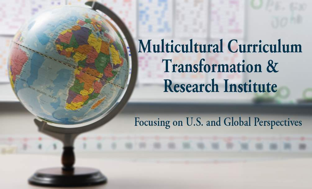 Multicultural Curriculum Transformation and Research Institute