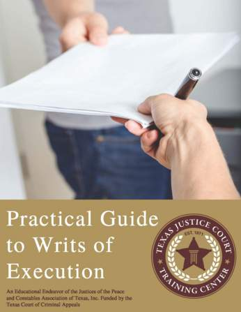 Practical Guide to Writs of Execution